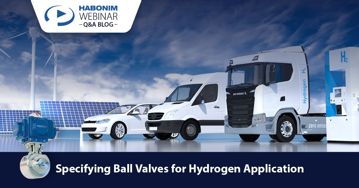 Specifying Ball Valves for Hydrogen Applications